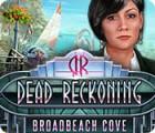 لعبة  Dead Reckoning: Broadbeach Cove