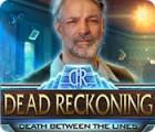 لعبة  Dead Reckoning: Death Between the Lines