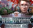 لعبة  Dead Reckoning: Silvermoon Isle
