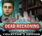 لعبة  Dead Reckoning: Sleight of Murder Collector's Edition