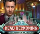 لعبة  Dead Reckoning: Sleight of Murder