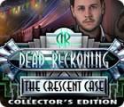 لعبة  Dead Reckoning: The Crescent Case Collector's Edition