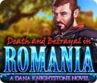 لعبة  Death and Betrayal in Romania: A Dana Knightstone Novel