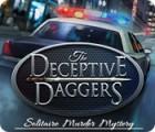 لعبة  The Deceptive Daggers: Solitaire Murder Mystery