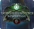 لعبة  Demon Hunter 3: Revelation