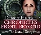 لعبة  Demon Hunter: Chronicles from Beyond - The Untold Story
