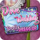 لعبة  Dove Wedding Dress