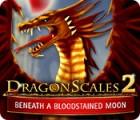 لعبة  DragonScales 2: Beneath a Bloodstained Moon