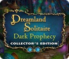 لعبة  Dreamland Solitaire: Dark Prophecy Collector's Edition