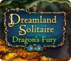 لعبة  Dreamland Solitaire: Dragon's Fury