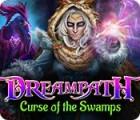 لعبة  Dreampath: Curse of the Swamps