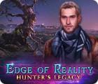 لعبة  Edge of Reality: Hunter's Legacy