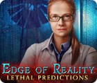 لعبة  Edge of Reality: Lethal Predictions