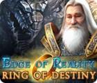 لعبة  Edge of Reality: Ring of Destiny