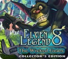 لعبة  Elven Legend 8: The Wicked Gears Collector's Edition