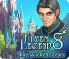 لعبة  Elven Legend 8: The Wicked Gears