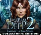 لعبة  Empress of the Deep 2: Song of the Blue Whale Collector's Edition