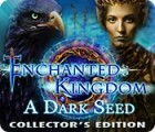 لعبة  Enchanted Kingdom: A Dark Seed Collector's Edition