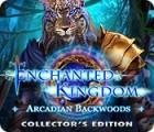 لعبة  Enchanted Kingdom: Arcadian Backwoods Collector's Edition