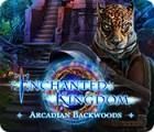 لعبة  Enchanted Kingdom: Arcadian Backwoods