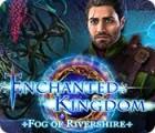 لعبة  Enchanted Kingdom: Fog of Rivershire