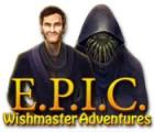 لعبة  E.P.I.C.: Wishmaster Adventures