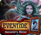 لعبة  Eventide 2: Sorcerer's Mirror