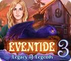 لعبة  Eventide 3: Legacy of Legends