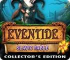 لعبة  Eventide: Slavic Fable. Collector's Edition