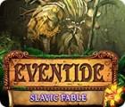 لعبة  Eventide: Slavic Fable