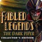 لعبة  Fabled Legends: The Dark Piper Collector's Edition