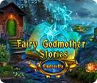 لعبة  Fairy Godmother Stories: Cinderella