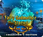 لعبة  Fairy Godmother Stories: Dark Deal Collector's Edition
