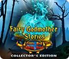 لعبة  Fairy Godmother Stories: Little Red Riding Hood Collector's Edition
