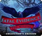 لعبة  Fatal Evidence: The Missing Collector's Edition