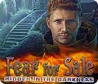 لعبة  Fear For Sale: Hidden in the Darkness