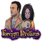 لعبة  Foreign Dreams