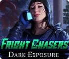 لعبة  Fright Chasers: Dark Exposure