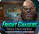 لعبة  Fright Chasers: Thrills, Chills and Kills Collector's Edition
