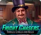 لعبة  Fright Chasers: Thrills, Chills and Kills
