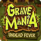 لعبة  Grave Mania: Undead Fever