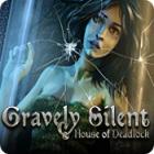 لعبة  Gravely Silent: House of Deadlock