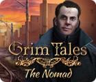 لعبة  Grim Tales: The Nomad