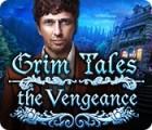 لعبة  Grim Tales: The Vengeance