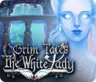 لعبة  Grim Tales: The White Lady