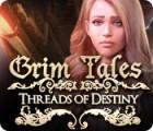 لعبة  Grim Tales: Threads of Destiny