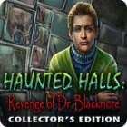لعبة  Haunted Halls: Revenge of Doctor Blackmore Collector's Edition
