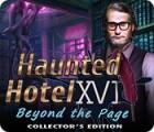 لعبة  Haunted Hotel: Beyond the Page Collector's Edition