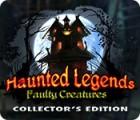 لعبة  Haunted Legends: Faulty Creatures Collector's Edition