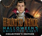 لعبة  Haunted Manor: Halloween's Uninvited Guest Collector's Edition